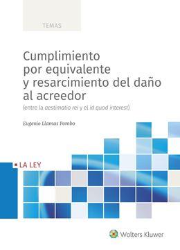 Cumplimiento por equivalente y resarcimiento del daño al acreedor, 2020