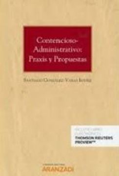 Imagen de Contencioso-administrativo: praxis y propuestas (Papel + e-book), 2019