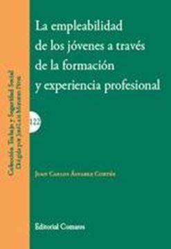 Empleabilidad de los jóvenes a través de la formación y experiencia profesional, La, 2020