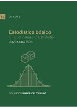 """Estadística básica """"I. Introducción a la estadística"""""""