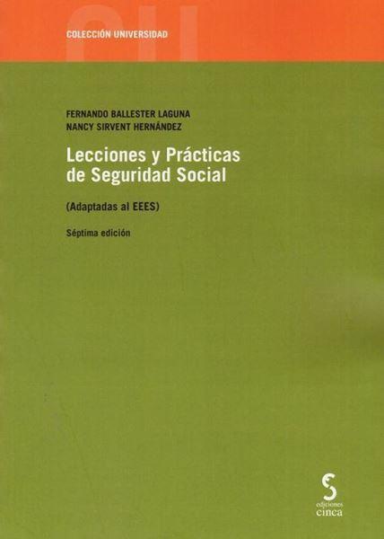 Imagen de Lecciones y Prácticas de Seguridad Social (Adaptadas al EEES), 7ª ed, 2019