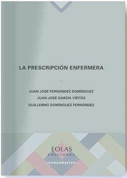 Prescripción enfermera, La