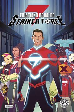 Cristiano Ronaldo Striker Force 7. Volumen 1