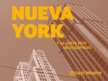 """Nueva York y la Costa Este en 30 edificios """"Guías de arquitectura para los no arquitectos 1"""""""