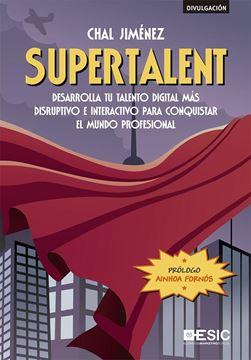 """Supertalent """"Desarrolla tu talento digital más disruptivo e interactivo para conquist"""""""
