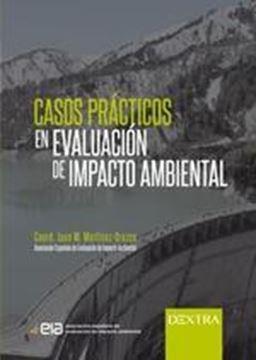 Casos prácticos en evacuación de impacto ambiental