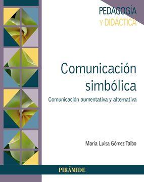 "Comunicación simbólica ""Comunicación aumentativa y alternativa"""