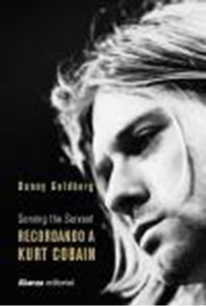 "Recordando a Kurt Cobain ""Serving the Servant"""