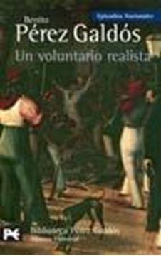 """Un voluntario realista """"Episodios Nacionales, 18 / Segunda serie"""""""