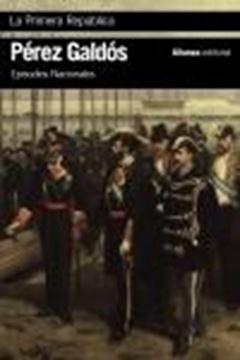 """Primera República, La """"Episodios Nacionales, 44 / Serie final"""""""
