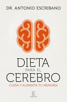 """Dieta para el cerebro """"Cuida y alimenta tu memoria"""""""