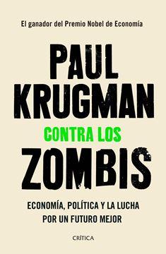 """Contra los zombis """"Economía, política y la lucha por un futuro mejor"""""""