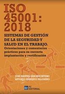 ISO 45001:2018 Sistemas de gestión de la seguridad y salud en el trabajo
