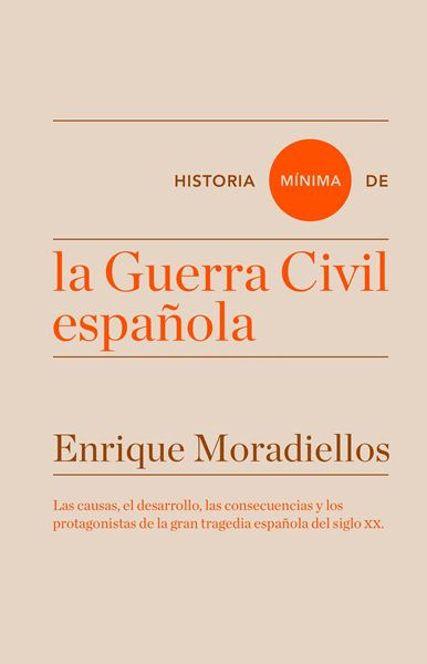 "Historia mínima de la Guerra Civil española ""Premio Nacional de Historia 2017"""