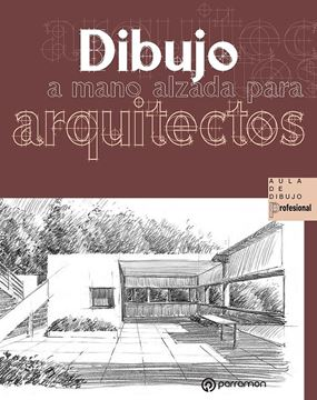 Dibujo a mano alzada para arquitectos