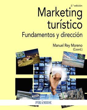 """Marketing turístico, 2ª Ed, 2020 """"Fundamentos y dirección"""""""