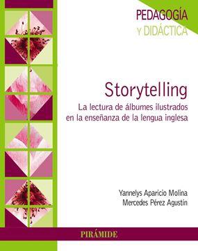 """Storytelling """"La lectura de álbumes ilustrados en la enseñanza de la lengua inglesa"""""""