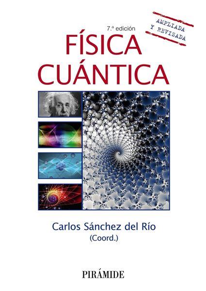 Física cuántica, 7ª Ed, 2020
