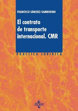 Contrato de transporte internacional. CMR, El