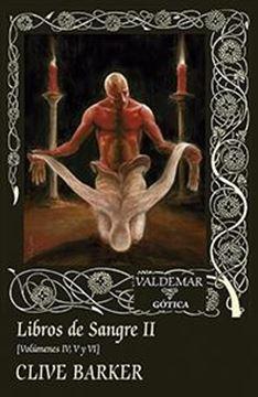 """Libros de Sangre II """"Volúmenes IV, V y VI"""""""
