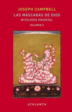 """Las máscaras de Dios Vol II """"Mitología Oriental"""""""