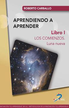 """Los comienzos """"Luna nueva. Libro I"""""""