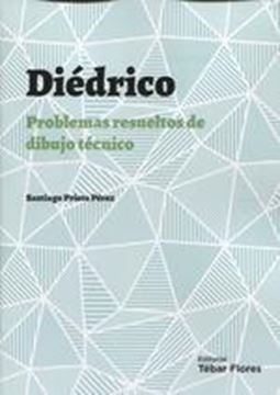 """Diédrico """"Problemas resueltos de dibujo técnico"""""""
