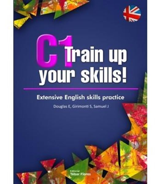 """C1 Train up your skills """"Extensive English skills practice"""""""