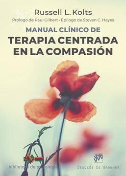 Manual clínico de Terapia centrada en la compasión
