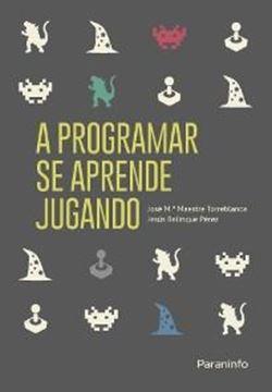 A Programar se Aprende Jugando