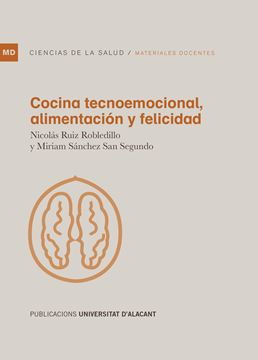 Cocina tecnoemocional, alimentación y felicidad