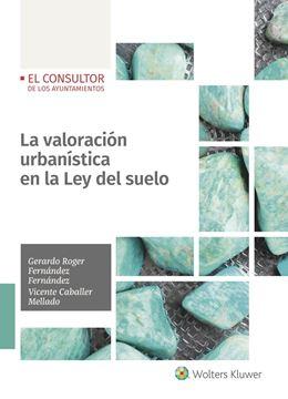Valoración urbanística en la Ley del suelo, La