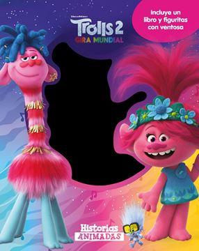 """Trolls 2. Historias animadas """"Incluye un libro y figuritas con ventosa"""""""