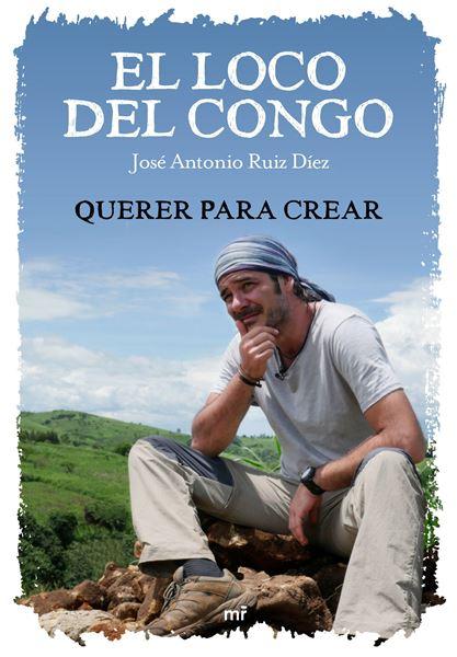 Loco del Congo. Querer para crear, El