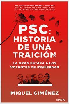 """PSC: Historia de una traición """"La gran estafa a los votantes de izquierdas"""""""