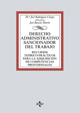 """Derecho Administrativo Sancionador del Trabajo, 2020 """"Recursos teórico-prácticos para la adquisición de competencias profesionales"""""""