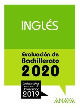 """Inglés. Evaluación de Bachillerato 2020 """"Con las pruebas de acceso a la univerdidad 2019"""""""