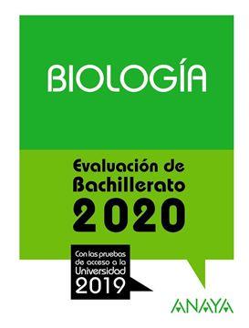"""Biología. Evaluación de Bachillerato 2020 """"Con las pruebas de acceso a la univerdidad 2019"""""""