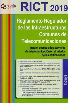"""Reglamento Regulador de las Infraestructuras Comunes de Telecomunicaciones, 2019 """"para el acceso a los servicios de telecomunicaciones en el interior de las edificaciones"""""""