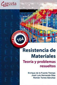 Resistencia de Materiales. Teoría y problemas resueltos