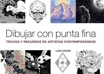 """Dibujar con punta fina """"Trucos y recursos de artistas contemporáneos"""""""
