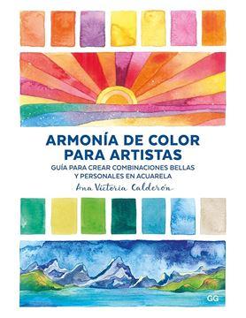 """Armonía de color para artistas """"Guía para crear combinaciones bellas y personales en acuarela"""""""