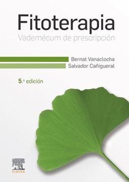 Fitoterapia. Vademécum de prescripción, 5ª ed, 2019