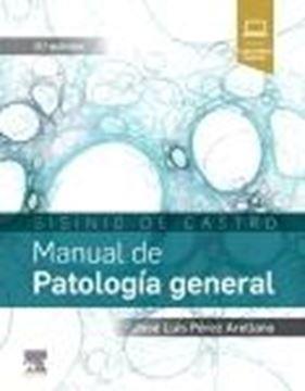 Sisinio de Castro. Manual de Patología general, 8ª ed, 2019