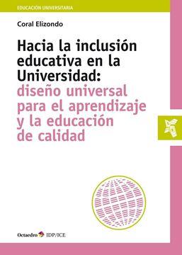 """Hacia la inclusión educativa en la Universidad """"Diseño universal para el aprendizaje y la educación de calidad"""""""