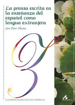 Prensa escrita en la enseñanza del español como lengua extranjera, La