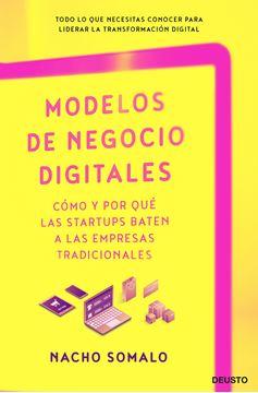 """Modelos de negocio digitales, 2020 """"Cómo y por qué las startups baten a las empresas tradicionales"""""""
