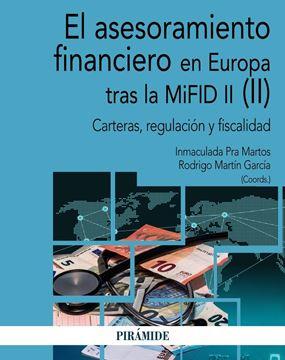 """Asesoramiento financiero en Europa tras la MiFID II (II), El """"Carteras, regulación y fiscalidad"""""""