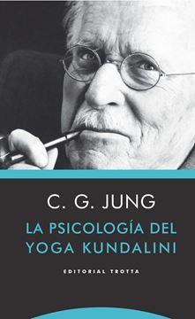 Psicología del yoga Kundalini, La