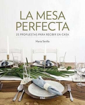 Mesa perfecta, La